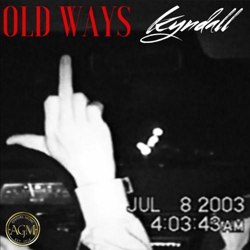 kyndall old ways
