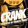 Damion Daniel, Dj Uncle Al - Crank (Hype Edit)