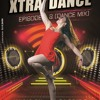 Xtra Dance Episode 2 (Dance Mix)-Dj Prit@m