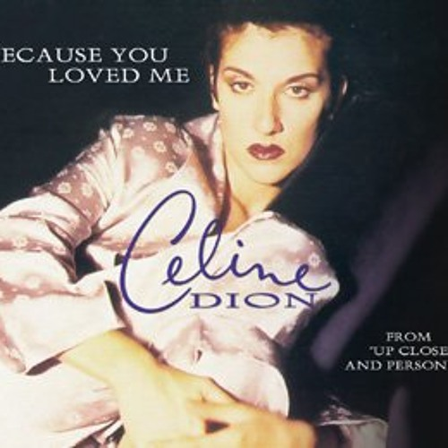 because you love me Song information for because you loved me - céline dion on allmusic.