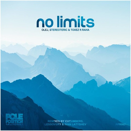 Olej, Stereoteric, Toxez Feat. Raha - No Limits (Original Mix)[Pole Position Records]