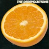 the derevolutions - Don't Get Me Wrong