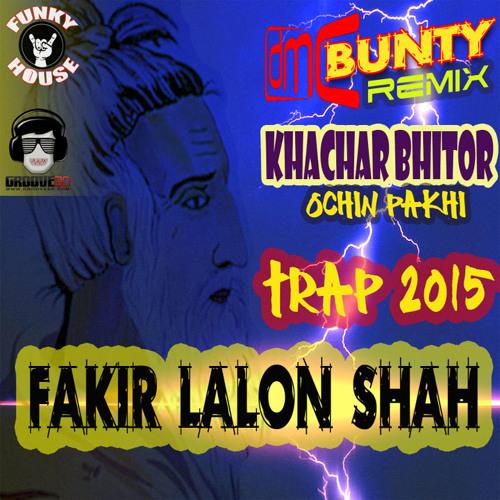 Khachar Bhitor Ochin Pakhi - DMC Bunty Remix [Trap 2015]