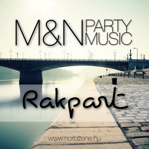 Marietta & Norbi Party Music - Rakpart