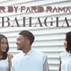 GAC - BAHAGIA (Cover By Farid Ramadhan)
