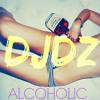 DJ DZ - ALCOHOLIC ! (Original Mix) (BALKAN)(FREE!)