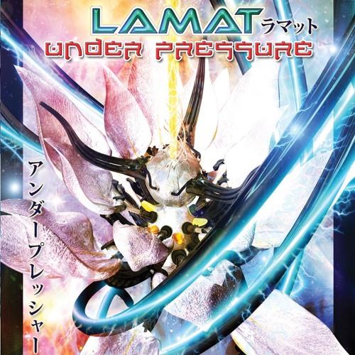 Lamat - Under Pressure