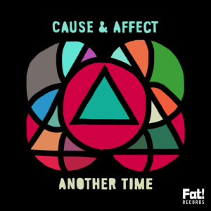 Cause & Affect - Another Time Ft Jamie George