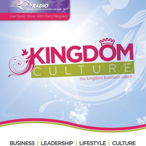 Kingdom Culture Radio Show: The Realities of Life, Christian Living & Emotional Healing.