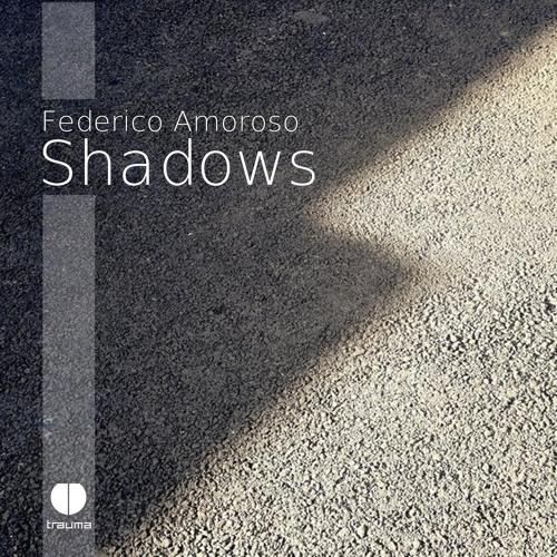 Federico Amoroso - Shadows - TR008