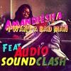 Amandiesha Feat. Audio Soundclash - I Want A Bad Man