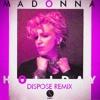 Madonna - Holiday (Dispose Remix) *FREE DOWNLOAD*