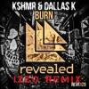 Kshmr & DallasK - Burn (IzzO Bootleg Remix)SPINNIN RECORD TALENT POOL REMIX! ➤http://tlnt.pl/kHbBNl