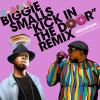 "Biggie Smalls ""Kick In The Door"" (J Dilla Remix)(Clean)(No Tags)"