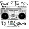 DJ L STYLEZZ - BACK 2 THE 90´s