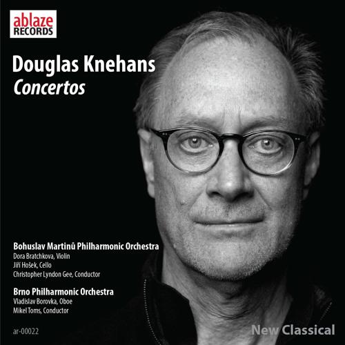 Douglas Knehans—Concertos
