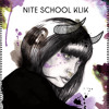 Nite School Klik - Nice Nightmares (Eprom Remix)