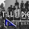 Till I Die Part 2