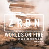 Zerbin - Worlds Is On Fire (Audiopostal Remix)