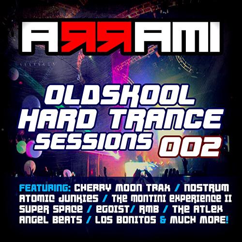 A R R A M I  - Oldskool Hard Trance Sessions 002