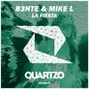 B3nte & Mike L - La Fiesta (OUT NOW!)