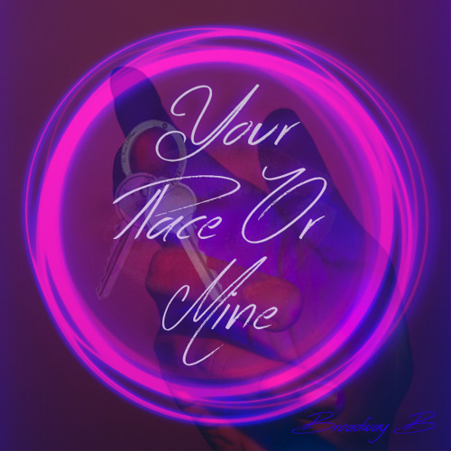Your Place Or Mine (Prod. PLAYMUZik)