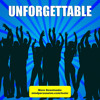 Unforgettable - Leave A Lasting Impression On Everybody You Meet