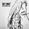 My Way @youngmalleus