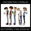 No Control V Feel Good Inc. - One Direction v Gorillaz