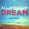 Scotch & Brandy - All American Dream