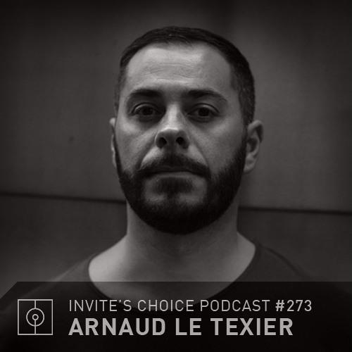 Invite's Choice Podcast 273 - Arnaud Le Texier
