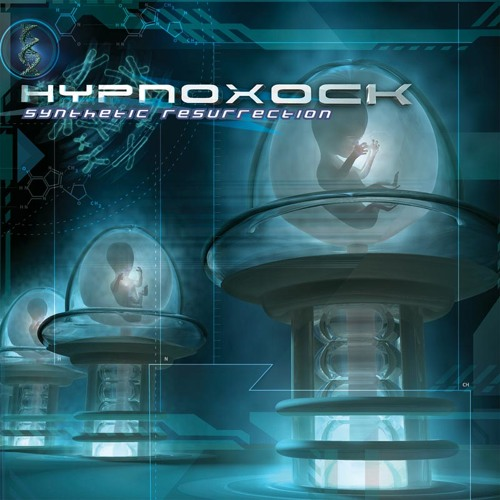 Hypnoxock - Synthetic Resurrection
