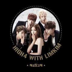 HIGH4&Lim Kim _ A Little Close(해요 말고 해)short cover