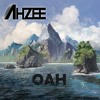 Ahzee - Oah (Original Mix)