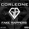 Corleone - Fake Rappers ( Dirty ) Uncut