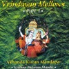 AINDRA PRABHU - VRINDAVAN MELLOWS 01-HARE KRISHNA MAHA MANTRA TWO.wmv.mp3