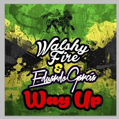 Walshy Fire x Eduardo Garcia - Way Up (Masquraid Bootleg)