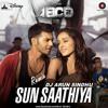 Sun Saathiya mix dj Arun Sindhu at www.Facebook.com