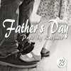 Fathers Day Prod by Kajmir