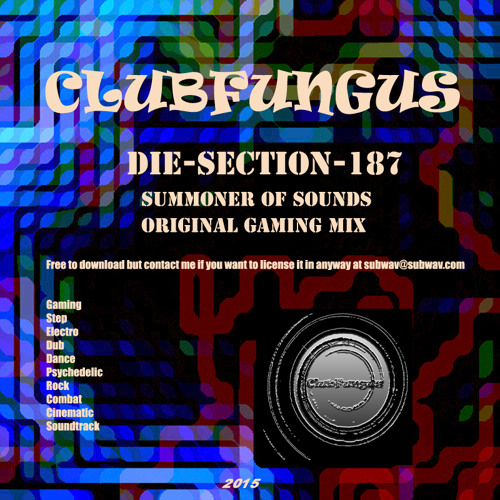 Die-Section187-Summoner-Of-Sounds 🎮