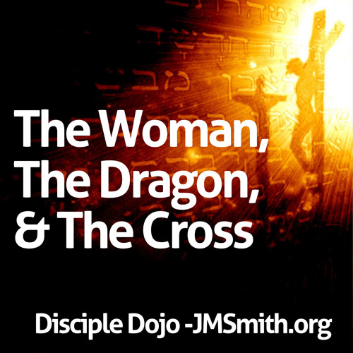 The Woman, The Dragon, & The Cross