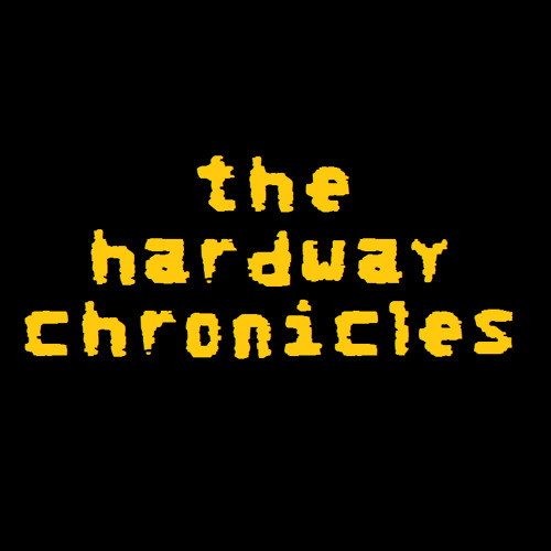 The Hardway Chronicles #1 - Master H 2's Reign Of Terror