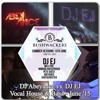 DJ Abeyance Vs DJ EJ - Vocal House & Bass (June '15)