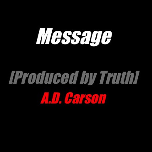 Message [Produced by Truth]