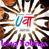 Ishq Fobiya - Mohd. Irfan | Uvaa (2015) | Love Song