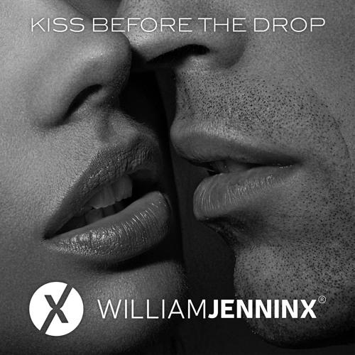Kiss Before The Drop - William Jenninx Ft. Vanessa Knight