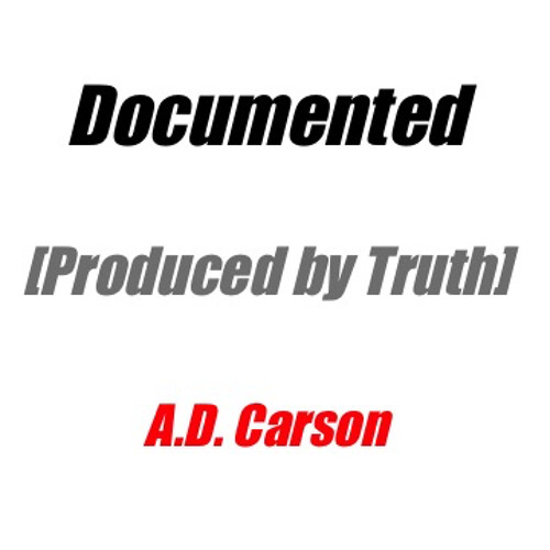 Documented [Produced By Truth]