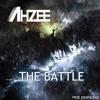 Ahzee - The Battle (Original Mix)
