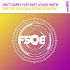 Matt Darey Feat Kate Louise Smith - See The Sun (Dan Stone Rework) **OUT NOW!**