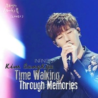 (Cover)기억을 걷는 시간 (Time Walking Through Memories)by Kim Sungkyu of Infinite